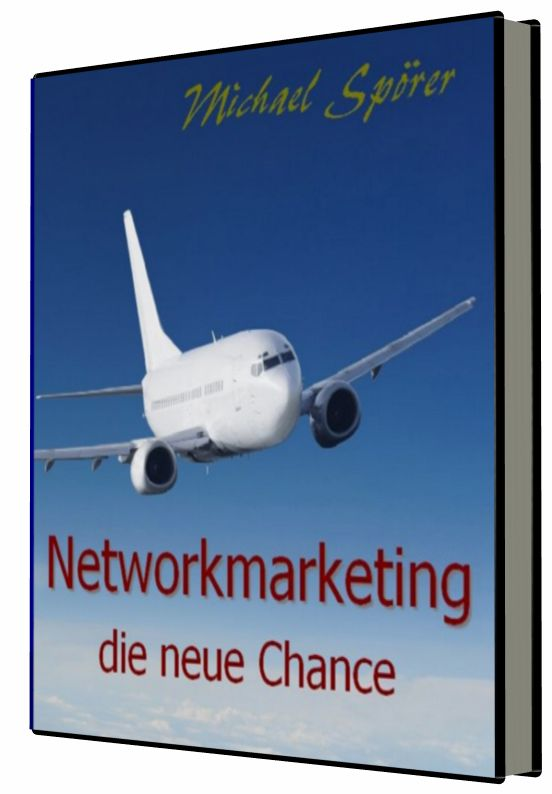 Network Marketing - die neue Chance